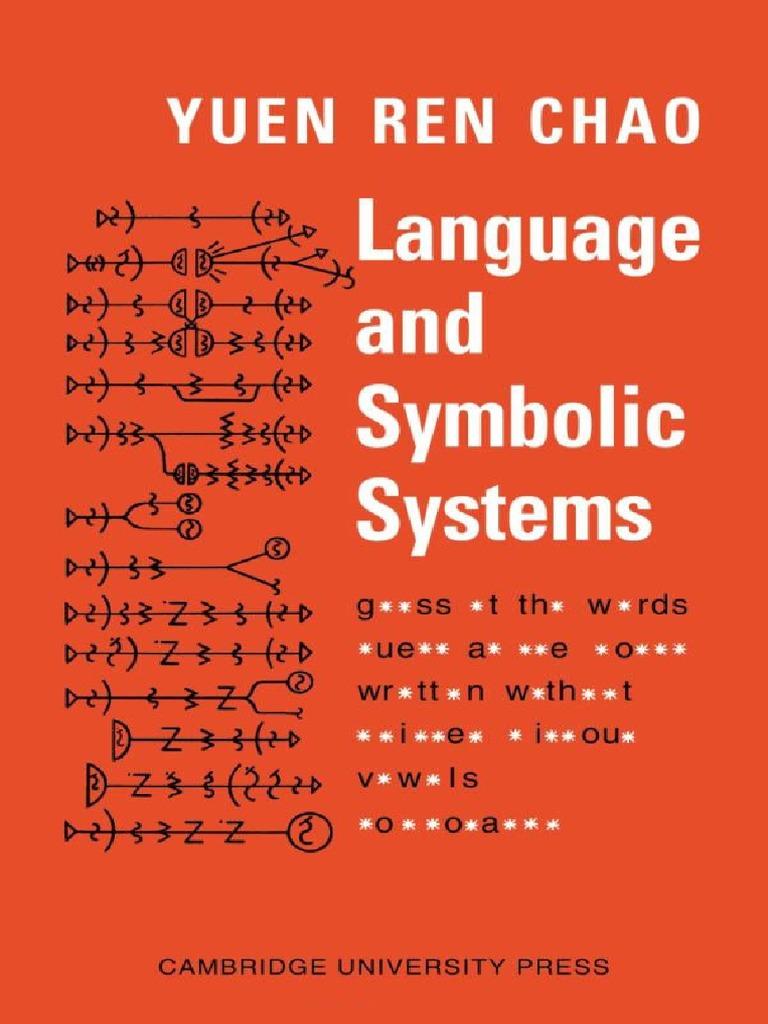 Language and Symbolic Systems - Yuen Ren Chao pdf | Phoneme