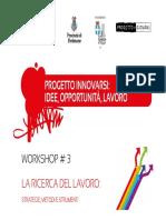 2014-06-17 Workshop Ricerca Lavoro