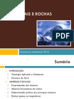 Geotecnia Ambiental 2015 - Aula 1 - Rochas e Minerais