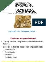 PREVISIONES DE LA DEMANDA