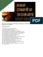 ¿Es Jesús Dios?