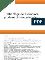 Tehnologii Asamblare Produse Din Material Plastic_A