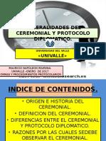 Generalidades 2017 Del Ceremonial y Protocolo Diplomatico de Univalle.