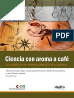 Ciencia con a Aroma Cafe