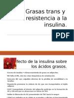 Grasas Trans y Resistencia a La Insulina