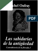Contrahistoria de La Filosofía I - Las Sabidurías de La Antiguedad