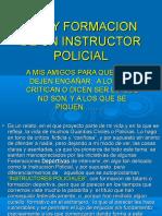 La Vida de Un Instructor Policial [1]