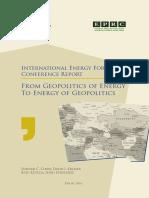 International Energy Forum Conference Report - From Geopolitics of Energy to Energy of Geopolitics