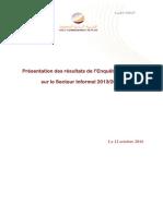 Présentation Des Résultats de l'Enquête Nationale Sur La Sphère Des Activités Informelles 2013-2014