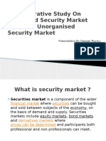 A Comparative Study on Organised Security Market (