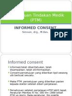 4. Persetujuan Tindakan Medik (PTM)