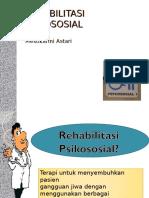 246754995 Rehabilitasi Psikososial Ppt