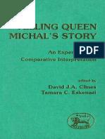 David J. A. Clines, Tamara C. Eskenazi Telling Queen Michals Story An Experiment in Comparative Interpretation JSOT Supplement 1991.pdf