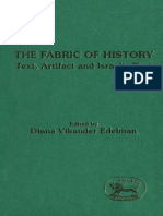 Diana Vikander Edelman Fabric of History Text, Artifact and Israels Past JSOT Supplement Series 1991.pdf