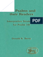 Donald K. Berry The Psalms and Their Readers Interpretive Strategies for Psalm 18 JSOT Supplement  1993.pdf