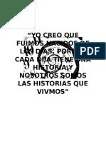 YO CREO QUE FUIMOS NACIDOS DE LOS DÍAS.docx