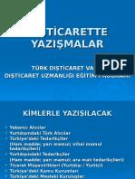 DIŞTİCARETTE YAZIŞMA