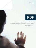 Shaun Gallagher How the Body Shapes the Mind Oxford University Press 2005