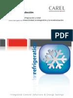 CAREL. Catálogo de selección de productos controles para la refrigeración y retail sistemas para la conectividad, la telegestión y la monitorización