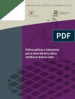 Polìticas Pùblicas e Instrumentos Para El Desarrollo de La Cultura Cientìfica en Amèrica Latina (Unesco) - Ernesto Fernàndez, Alessandro Bello, Luisa Massarani - (2016)