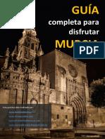 Guia Completa Para Disfrutar Murcia