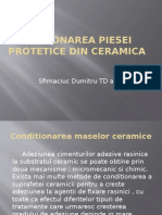 Conditionarea Piesei Protetice Din Ceramica