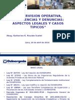 Supervision Operativa, Emergencias Y Denuncias Aspectos Legales Y Casos.ppt
