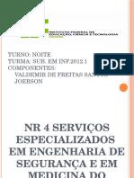 NR 4 Serviços Especializados