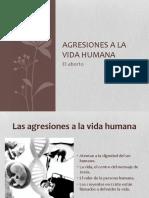 Agresiones a La Vida Humana (1)