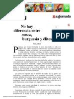 La Jornada_ No Hay Diferencia Entre Narco, Burguesía y Élites