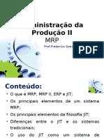 Adm.produção II - Fred Alvim MRP & JIT
