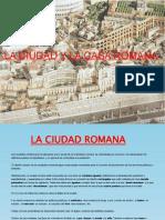 LA CIUDAD Y LA CASA ROMANA. Diana Yáñez Bastos- 1º BACH B.
