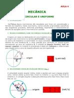 Física - Aula 04 - Mecância - Movimento Circular Uniforme