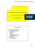 Telecommunication Network Design - Some Aspects of TCP-IP Design
