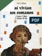 AA.VV. Vida cotidiana. Asi vivían los romanos. Anaya 1987