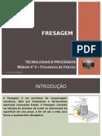 Apresentação Ficha 4 - Fresagem