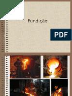Apresentação Ficha 6 - Fundição