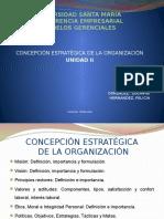 modelos gerenciales tema 2 CONCEPCIÓN ESTRATÉGICA DE LA ORGANIZACIÓN UNIDAD II.pptx