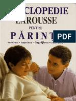 Enciclopedia Larousse Pentru Parinti