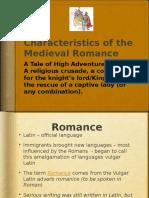 medieval romance characteristics pwrpt