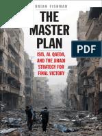 The Master Plan - IsIS, Al Qaeda and the Jihadi Strategy for Final Victory (2016)