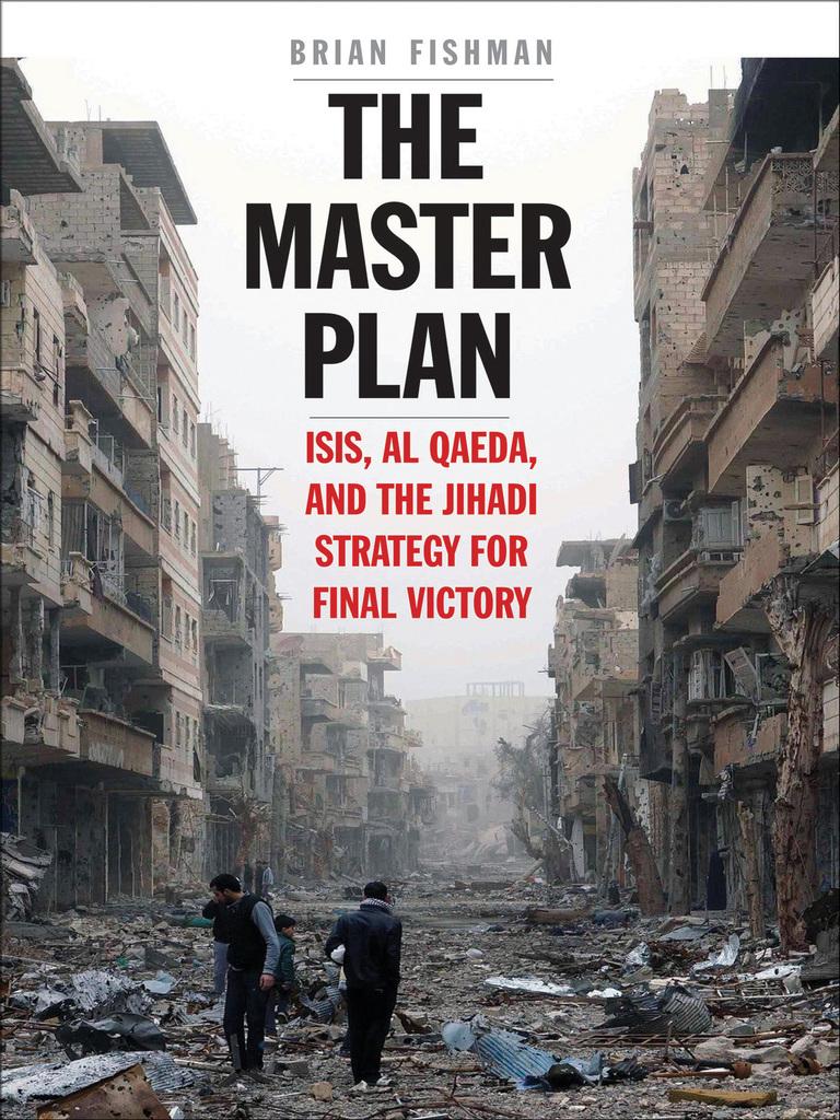 The master plan isis al qaeda and the jihadi strategy for final the master plan isis al qaeda and the jihadi strategy for final victory 2016 abu musab al zarqawi al qaeda fandeluxe Images
