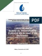 Libro Blanco Sobre Transporte Público en Bilbao y Su Entorno (11.2008)