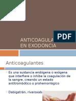Anticoagulantes en Exodoncia