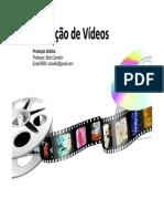 Aula 1 - Produção de Vídeos