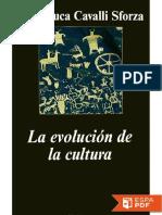 La Evolucion de La Cultura - Luigi Luca Cavalli Sforza