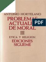 HORTELANO, A., Problemas actuales de moral III. Ética y religión. Sígueme. 1984.pdf