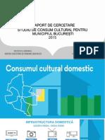 Sinteza Studiu de Consum Cultural Bucuresti