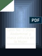 Masa Pélvica y Dolor Ginecológico (Caso)