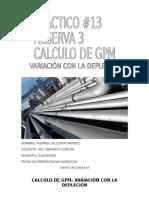 Calculo de Gpm- Variación Con La Depleción Andrea Callizaya Mendez Practico 13 Reserva 3